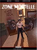 Zone mortelle, tome 2 : Hypnos