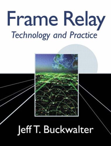 Frame Relay: Technology and Practice