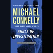 Angle of Investigation: Three Harry Bosch Stories | [Michael Connelly]
