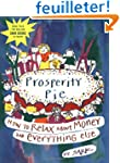 Prosperity Pie: How to Relax About Mo...