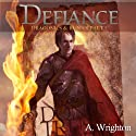 Defiance: Dragonics & Runics Part I (Volume 1) (       UNABRIDGED) by A. Wrighton Narrated by Eric Michael Summerer