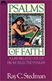 Psalms of Faith (0830713506) by Stedman, Ray C.