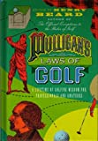Mulligan's Laws of Golf. Fore (0006382487) by Edited By Henry Beard