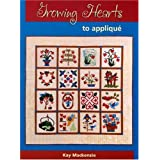 Growing Hearts to Applique ~ Kay Mackenzie