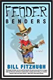 Fender Benders (006081523X) by Fitzhugh, Bill