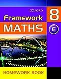 Framework Maths: Y8: Year 8 Extension Homework Book: Extension Homework Book Year 8 (Framework Maths Ks3)