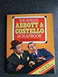 img - for The Official Abbott and Costello Scrapbook book / textbook / text book