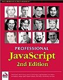 Professional JavaScript 2nd Edition (1861005539) by Nigel McFarlane