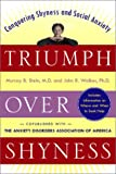 Triumph Over Shyness: Conquering Shyness & Social Anxiety (0071374981) by Stein, Murray B.