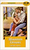 Mountain Dreams (Zebra Bouquet Romances) (082176747X) by Cheryl Holt