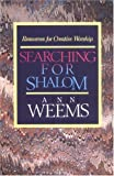 Searching for Shalom: Resources for Creative Worship (0664252230) by Weems, Ann