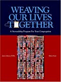 img - for Weaving Our Lives Together book / textbook / text book