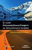 echange, troc PriceWaterhouseCoopers - Le guide PricewaterhouseCoopers du développement durable : Etat des lieux et perspectives mondiales