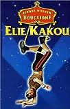 echange, troc Elie Kakou : Au cirque d'hiver [VHS]