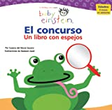 img - for Baby Einstein: El concurso: Baby Einstein: Mirror Me (Spanish Edition) book / textbook / text book