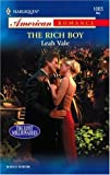 The Rich Boy (Harlequin American Romance) (0373750692) by Leah Vale