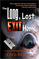 The Long, Lost Exit Home