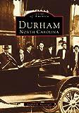 Durham, North Carolina (NC) (Images of America)