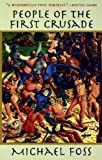 People of the First Crusade (1559704551) by Foss, Michael