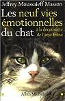 Les neuf vies �motionnelles du chat : � la d�couverte de l'�me f�line par Masson