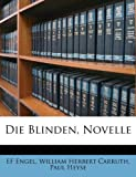 img - for Die Blinden, Novelle (German Edition) book / textbook / text book