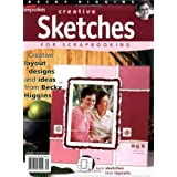 Creative Sketches for Scrapbooking ~ Becky Higgins