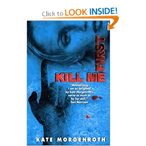 Kill Me First Kate Morgenroth