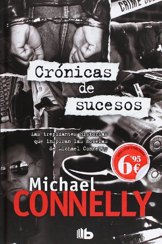 Cronicas de Sucesos = Chronicles of Events (B DE BOLSILLO TAPA DURA), Buch