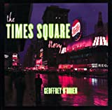 The Times Square Story (039331846X) by O'Brien, Geoffrey