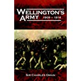 Wellington's Army, 1809-1814by Charles Oman