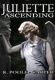 Juliette Ascending