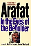 img - for Arafat: In the Eyes Of The Beholder book / textbook / text book