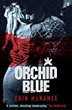 img - for Orchid Blue (The Blue Trilogy) book / textbook / text book