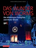 Image de Das Wunder von Worms: Dieter Wedel und die Nibelungen-Festspiele