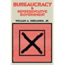 Bureaucracy and Representative Government