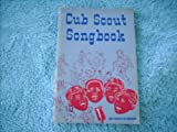 Cub Scout Songbook (0839532229) by Boy Scouts of America