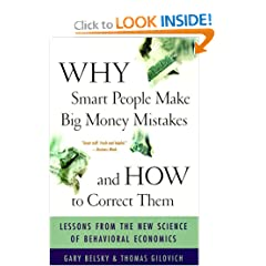 Why Smart People Make Big Money Mistakes And How To Correct Them: Lessons From The New Science Of Behavioral Economics (Paperback)