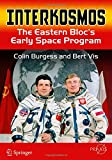 img - for Interkosmos: The Eastern Bloc's Early Space Program (Springer Praxis Books) book / textbook / text book