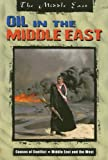 Oil in the Middle East (Middle East (Raintree Paperback))