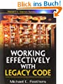 Working Effectively with Legacy Code (Robert C. Martin)