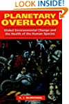 Planetary Overload: Global Environmen...