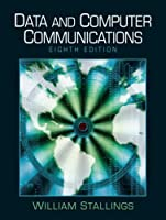 Data and Computer Communications, 8th Edition Front Cover