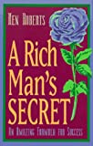 A Rich Man's Secret: An Amazing Formula for Success (1567185800) by Roberts, Ken