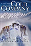 Cold Company: An Alaska Mystery (0380978822) by Henry, Sue