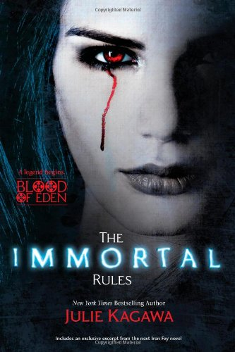Cover of The Immortal Rules (Blood of Eden)