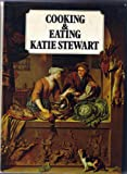 Cooking and eating: A pictorial history with recipes (0246108290) by Stewart, Katie