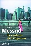 Les enfants de l'empereur (French Edition) (2070780643) by Claire Messud