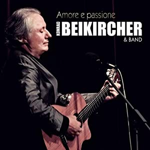 Amore e passione. 1 CD von Konrad Beikircher und Konrad Beikircher & Band von Roof Music (Audio CD - Oktober 2009) - Audiobook