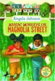 Maniac Monkeys on Magnolia Street & When Mules Flew on Magnolia Street (0440421071) by Johnson, Angela