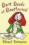 Dark Deeds at Deathwood (Deathwood tr...